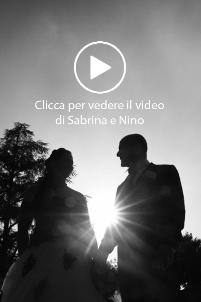 Sabrina e Nino video matrimonio